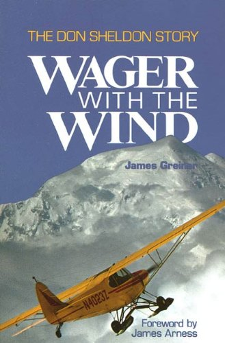 - Wager with the Wind: The Don Sheldon Story
