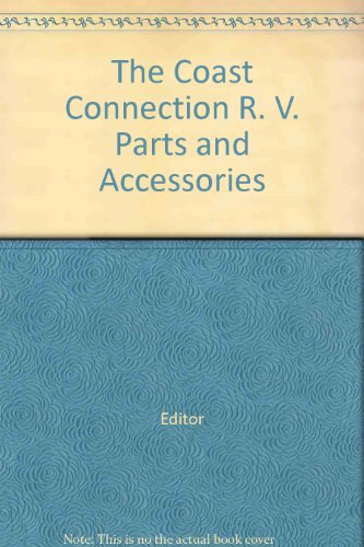 The Coast Connection R. V. Parts and Accessories
