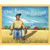 One Kansas Farmer: A Kansas Number Book (America by the Numbers)