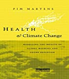 Health and Climate Change, Pim Martens, 0415848806