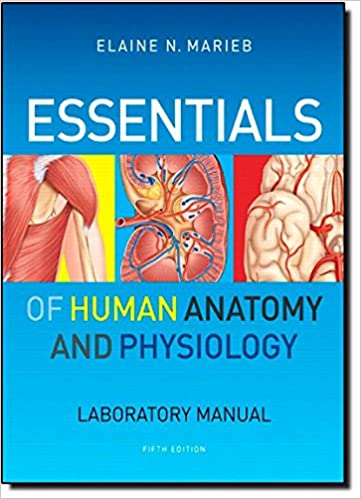 Essentials Of Human Anatomy Physiology Laboratory Manual 5th Edition By Elaine N Marieb