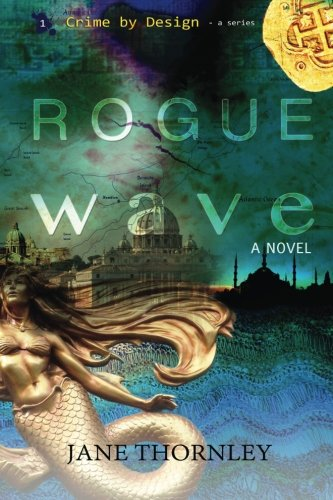 Rogue Wave (Crime by Design) (Volume 1)