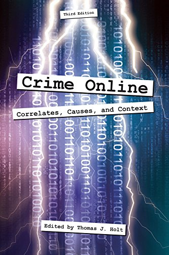 Crime Online: Correlates, Causes, and Context por Thomas J. Holt