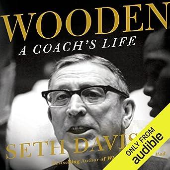Amazoncom Wooden A Coachs Life Audible Audio Edition Seth