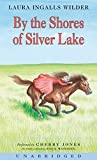By Laura Ingalls Wilder - By the Shores of Silver Lake CD (Little House-the Laura Years) (Unabridged) (2004-10-20) [Audio CD]