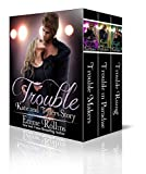 Free eBook - Trouble Boxed Set
