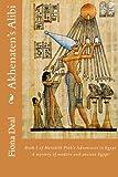 Akhenaten's Alibi, Fiona Deal, 1494825708