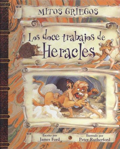 Doce trabajos de Heracles, Los (Spanish Edition)