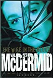 The Wire in the Blood, Val McDermid, 1890208213