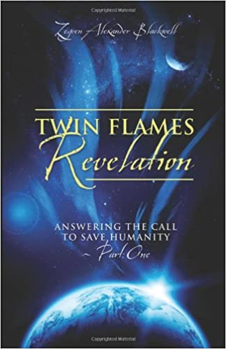 Twin Flames Revelation: Answering the Call to Save Humanity