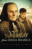 Ventos para Areia Branca (Portuguese Edition)