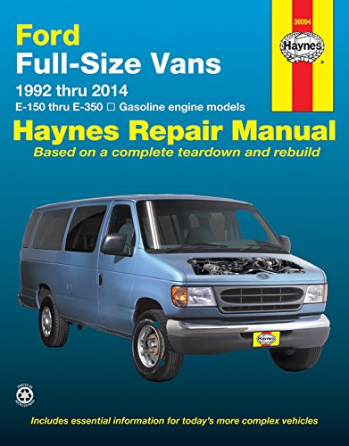 Ford Full-Size Vans 1992 thru 2014 E-150 thru E-350 Gasoline engine models (Haynes Repair Manual)