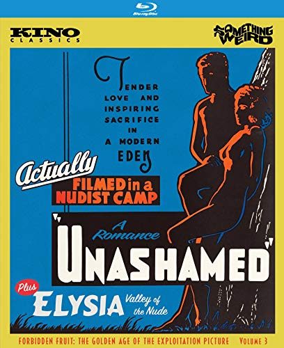 Unashamed: A Romance / Elysia (Valley Of The Nude)(Forbidden Fruit: Golden Age Exploitation Picture Volume 3) [Blu-ray]