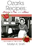 img - for Ozarks Recipes: Momma's, Mine, and Others': ...and maybe a
