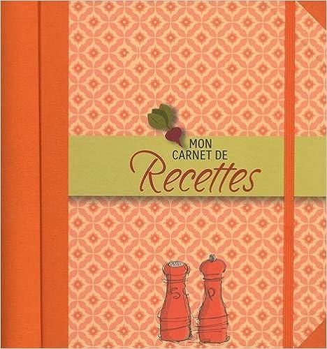 Read Mon carnet de recettes pdf