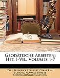 Geodätische Arbeiten, Carl Frederick Fearnley, 1146223579