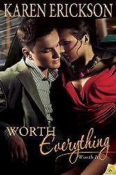 Worth Everything (Worth It Book 4)