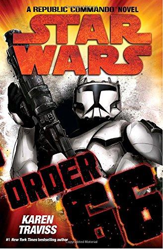 Order 66 (Star Wars: Republic Commando, Book 4) ebook