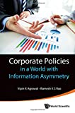 img - for Corporate Policies in a World with Information Asymmetry book / textbook / text book