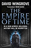 The Empire of Time: Roads to Moscow: Book One