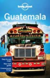 Lonely Planet Guatemala, Lucas Vidgen and Daniel C. Schechter, 1742200117