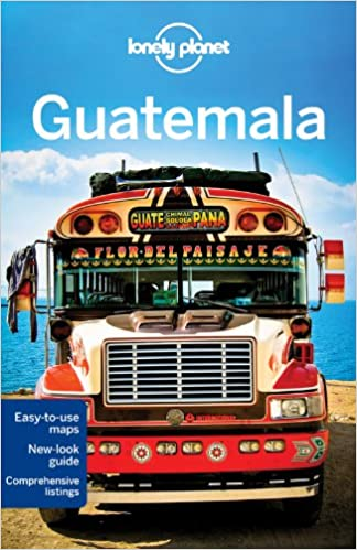 Lonely Planet Guatemala 5th Ed. 5th Edition