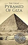 #5: The Great Pyramid of Giza: A History From Beginning to Present