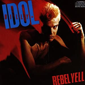 Rebel Yell (live) von Billy Idol
