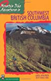 Mountain Bike Adventures in Southwest British Columbia, Greg Maurer and Tomas Vrba, 0898866286