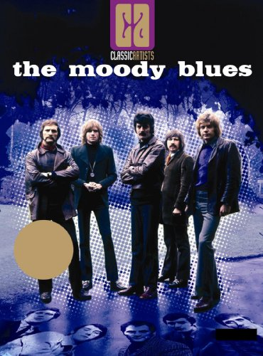 Moody Blues: Classic Artists (The Moody Blues Out Of This World)
