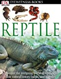 Eyewitness Reptile, Colin McCarthy, 0756693047