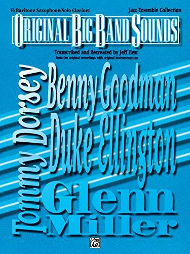 - Original Big Band Sounds: E-Flat Baritone Saxophone / Solo Clarinet