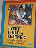 Every Child a Learner, Aldene Fredenburg, 1884548091