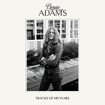 BRYAN ADAMS - Tracks of My Years - Amazon.com Music