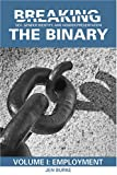 Breaking the Binary : Sex, Gender Identity, and Gender Presentation, Burke, Jen, 0978830946