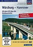 Mit dem ICE über die Neubaustrecke: Würzburg – Hannover