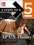 5 Steps to a 5 AP U. S. History, Stephen Armstrong, 0071476318