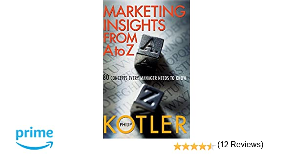 Amazon marketing insights from a to z 80 concepts every amazon marketing insights from a to z 80 concepts every manager needs to know 9780471268673 philip kotler books fandeluxe Images