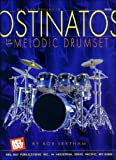 Ostinatos for the Melodic Drumset, Rob Leytham, 0786625856