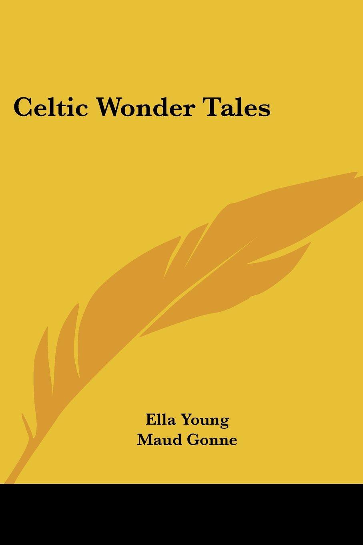 Read Online Celtic Wonder Tales PDF