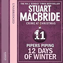 Twelve Days of Winter: Crime at Christmas - Pipers Piping