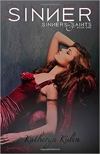 Book Sinner: Volume 1 (Sinners and Saints)