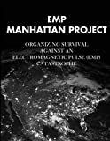 EMP Manhattan Project