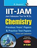 IIT-JAM: M.Sc. (Chemistry) Previous Papers & Practice Test Papers (Solved)