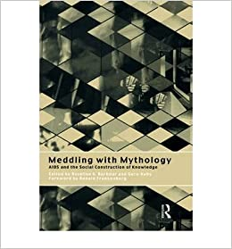 Meddling with Mythology: AIDS and the Social Construction of Knowledge