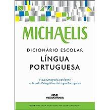 Michaelis. Dicionário Escolar Língua Portuguesa