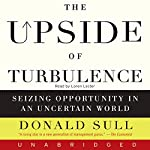 The Upside of Turbulence | Donald Sull