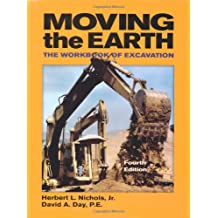 Moving the Earth: The Workbook of Excavation