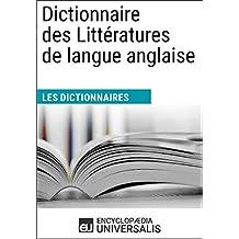 Dictionnaire des Littératures de langue anglaise: (Les Dictionnaires d'Universalis) (French Edition)