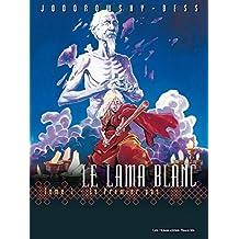 Le Lama Blanc Vol. 1: Le Premier pas (French Edition)